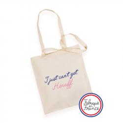 """Tote Bag """"I Just Can't Get Hénaff"""" - Hénaff"""