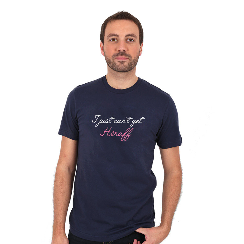 "T-shirt ""I Just Can't Get Hénaff"""