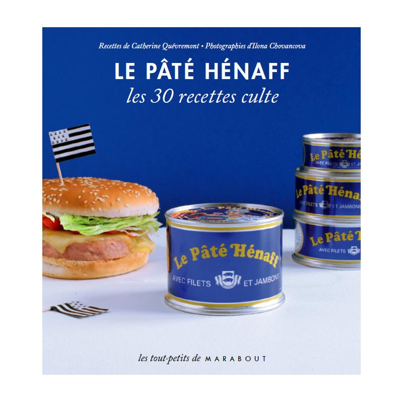 Livre Le Pâté Hénaff, Les 30 Recettes Cultes